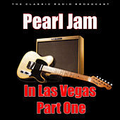 Pearl Jam in Las Vegas - Part One (Live) de Pearl Jam