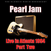 Live in Atlanta 1994 - Part Two (Live) by Pearl Jam