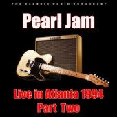 Live in Atlanta 1994 - Part Two (Live) di Pearl Jam