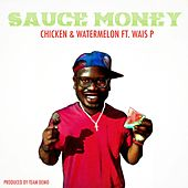 Chicken & Watermelon de Sauce Money