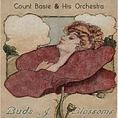 Buds & Blossoms by Count Basie