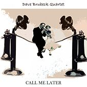 Call Me Later by The Dave Brubeck Quartet