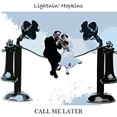 Call Me Later von Lightnin' Hopkins