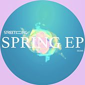 Street King Spring EP de Various Artists