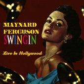 Swingin' Live In Hollywood de Maynard Ferguson