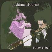 Trombone by Lightnin' Hopkins