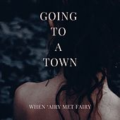 Going to a Town by When 'Airy Met Fairy