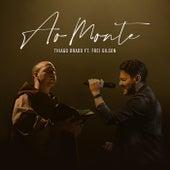 Ao Monte (feat. Frei Gilson) de Thiago Brado