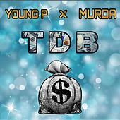 TDB Mixtape by Young P