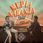 Media Naranja de Gregorio Uribe