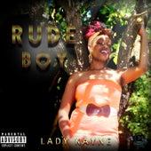 Rudeboy by Lady Kayne