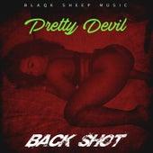 Back Shot by Pretty Devil