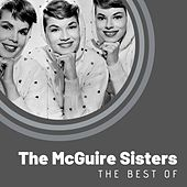 The Best of The McGuire Sisters by McGuire Sisters