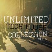 Unlimited Tech House Collection, Vol.5 de Various Artists