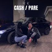 Cash / Pare de RK