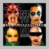 Ni Tu Ni Nadie by Salvapantallas