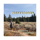 Honeymoon van Madelyn Hastings