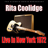 Live in New York 1972 (Live) by Rita Coolidge