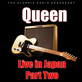 Live in Japan - Part Two (Live) by Queen