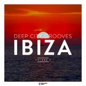 Deep City Grooves Ibiza, Vol. 9 von Various Artists