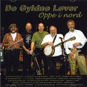 Oppe i nord (Live) by De Gyldne Løver