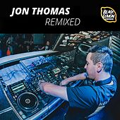 Remixed by Jon Thomas