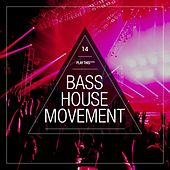 Bass House Movement, Vol. 14 de Various Artists