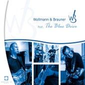 Wollmann & Brauner by Ralph Brauner Erhard Wollmann