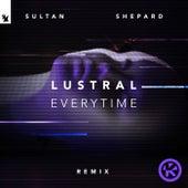 Everytime (Sultan + Shepard Remix) von Lustral