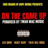 On The Come Up de Twan Mac Music