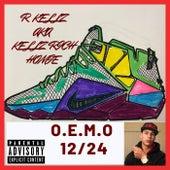O.E.M.O 12/24 by R. Kellz