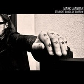 Straight Songs Of Sorrow van Mark Lanegan