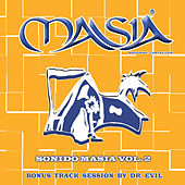 Sonido Masia  - Bonus Track Session By Dr. Evil von Various Artists