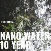 Nano Water 10 Year by EugeneKha