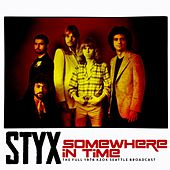 Somewhere In Time by Styx