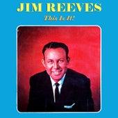 This Is It! von Jim Reeves
