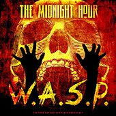 The Midnight Hour von W.A.S.P.