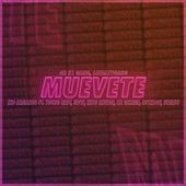 Muévete Remix (feat. Young Bast, Mtvi, King savagge, Lil Geremi, Eterno & Ruth boy by Kid Armando