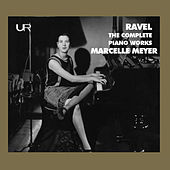 Ravel: The Complete Piano Works de Marcelle Meyer