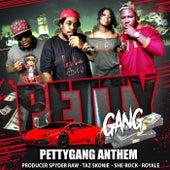 Petty Gang Anthem by Producer Spyder Raw