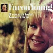 If You Ain't Lovin' You Ain't Livin' de Faron Young