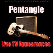 Live TV Appearances (Live) de Pentangle