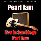 Live in San Diego - Part Two (Live) von Pearl Jam