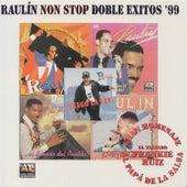 Raulín Non Stop Doble Exitos '99 by Raulin Rosendo