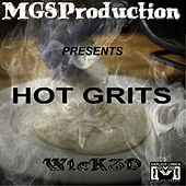 Hot Grits by Wicked