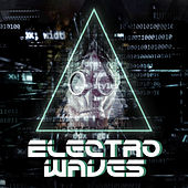 Electro Waves: Dubstep 4 Life! von Various Artists