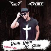 Bum Bum no Chão (Brega Funk) de DJ Cabide