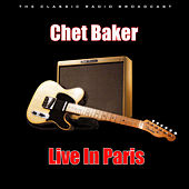 Live In Paris (Live) by Chet Baker