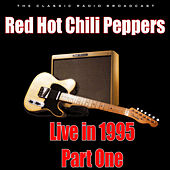 Live in 1995 - Part One (Live) by Red Hot Chili Peppers