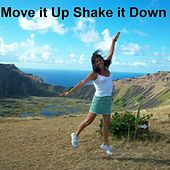 Move it Up Shake it Down by Len